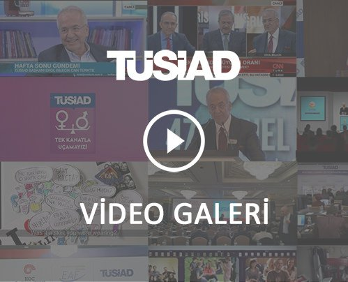 TÜSİAD Video Galeri